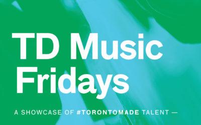 TD Music Fridays